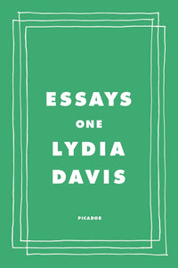 Essays One by Lydia Davis