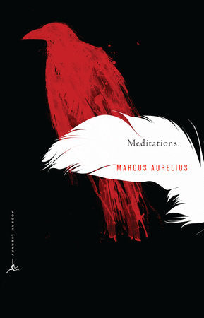 Meditations of Marcus Aurelius: A New Translation - Modern Library ed