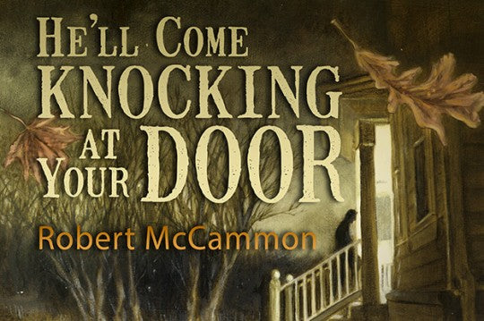 He'll Come Knocking by Robert McCammon