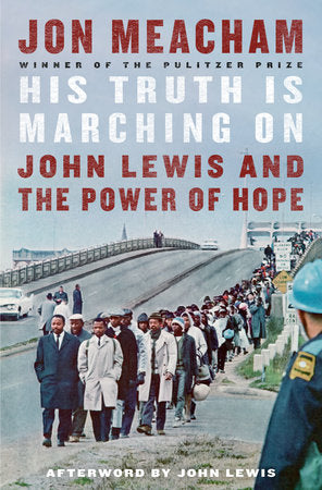 His Truth Is Marching On: John Lewis & the Power of Hope by Jon Meacham - hardcvr