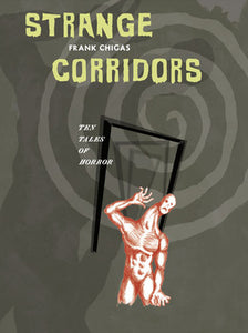 Strange Corridors: Ten Tales of Horror by Frank Chigas - hardcvr