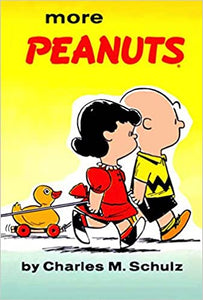 More Peanuts by Charles M. Schulz