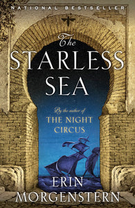 The Starless Sea by Erin Morgenstern - trade pbk