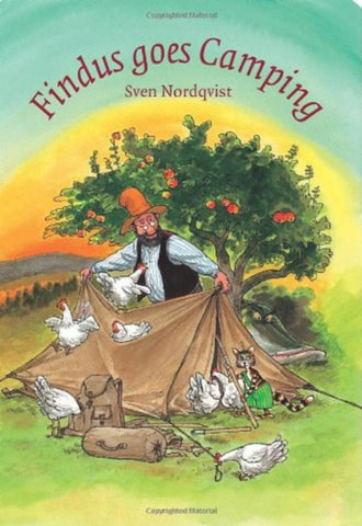 Findus & Pettson: Findus Goes Camping by Sven Nordqvist