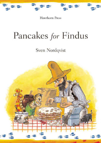 Findus & Pettson: Pancakes for Findus by Sven Nordqvist