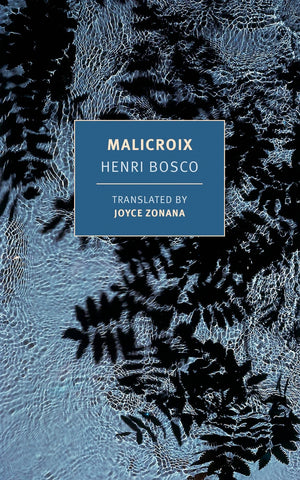 Malicroix by Henri Bosco