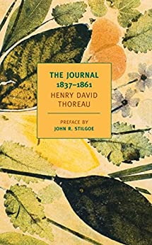 Henry David Thoreau: The Journal 1837-1861