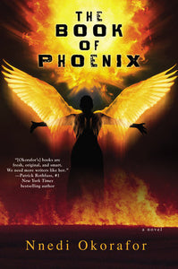 The Book of Phoenix by Nnedi Okorafor