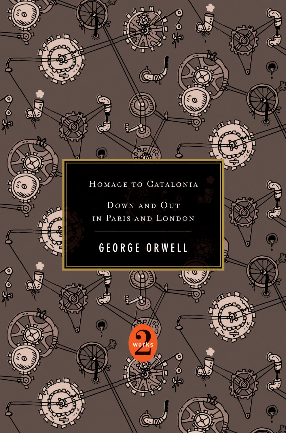 Orwell Omnibus: Homage to Catalonia + Down and Out in Paris & London by George Orwell