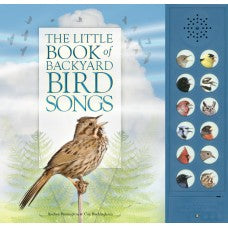 The Little Book of Backyard Bird Songs by Andrea Pinnington & Caz Buckingham