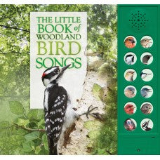 The Little Book of Woodland Bird Songs by Andrea Pinnington & Caz Buckingham
