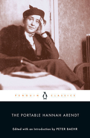 The Portable Hannah Arendt