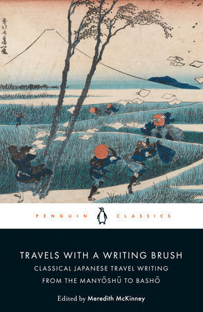 Travels with a Writing Brush: Classical Japanese Travel Writing