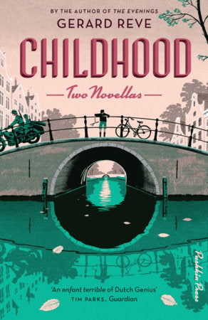 Childhood: Two Novellas by Gerard Reve