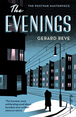 The Evenings by Gerard Reve