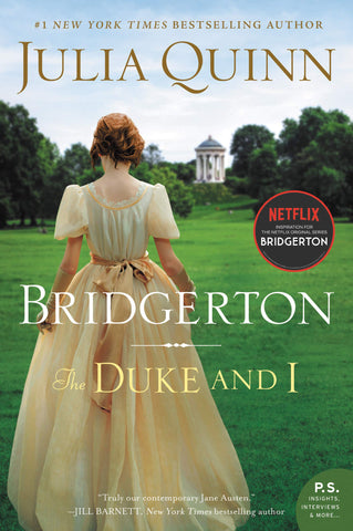 The Duke & I: Bridgerton by Julia Quinn