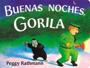 Buenos Noches, Gorilla (Good Night, Gorilla) by Peggy Rathmann - boardbook