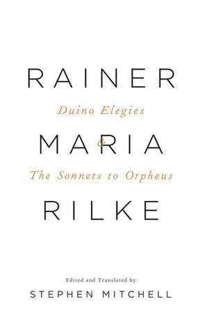 Duino Elegies & the Sonnets by Rainer Maria Rilke