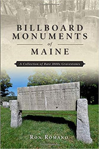 Billboard Monuments of Maine by Ron Romano - SIGNED!