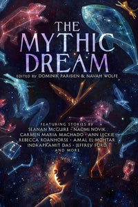 The Mythic Dream: Reimagined Myths