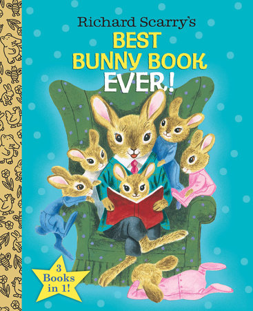 Richard Scarry's Best Bunny Book Ever