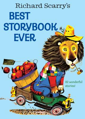 Richard Scarry's Best Story Book Ever - hardcvr