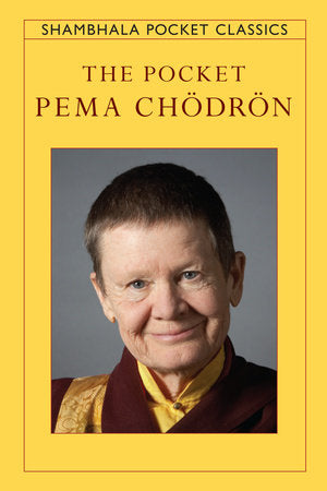 The Pocket Pema Chodron - Shambhala Pocket edition