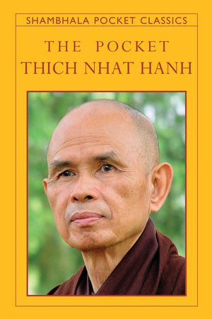 The Pocket Thich Nhat Hanh - Shambhala Pocket edition