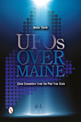 UFOs Over Maine by Nomar Slevik - SIGNED!
