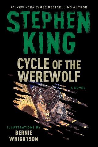 The Cycle of the Werewolf by Stephen King, illus by Bernie Wrightson