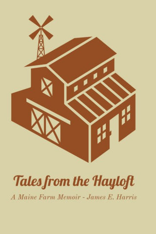 Tales from the Hayloft by James E. Harris - signed!