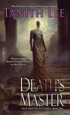 Tales from the Flat Earth #2: Death's Master by Tanith Lee - mmpbk