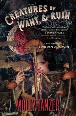 Diabolist's Library #2: Creatures of Want & Ruin by Molly Tanzer