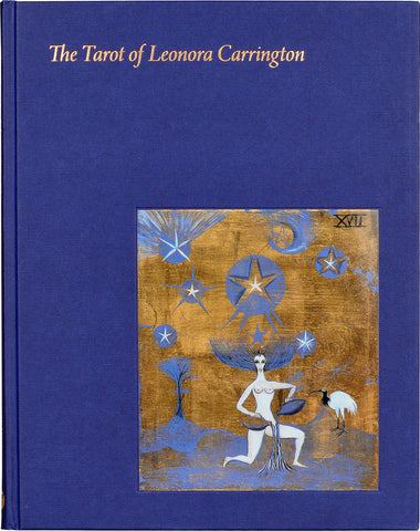 The Tarot of Leonora Carrington by Susan Aberth & Tere Arcq - hardcvr