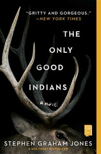 The Only Good Indians by Stephen Graham Jones - tpbk