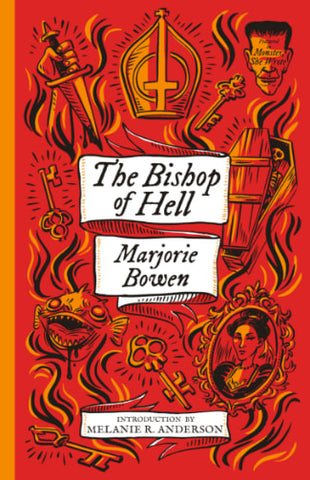 Monster She Wrote #4: The Bishop of Hell by Marjorie Bowen
