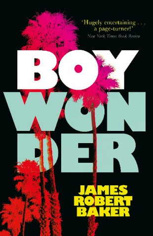 Boy Wonder by James Robert Baker