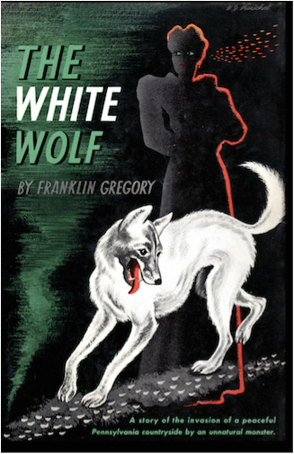 The White Wolf by Franklin Gregory