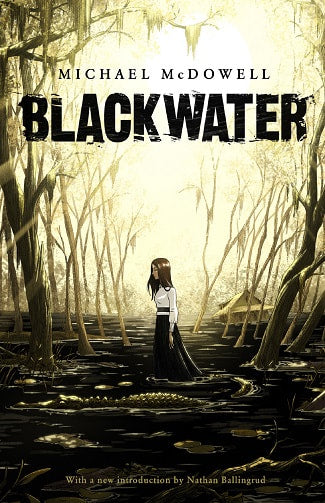 Blackwater by Michael McDowell
