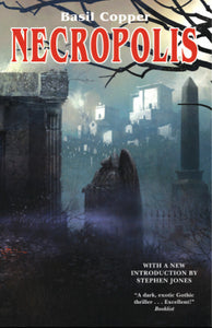 Necropolis by Basil Copper