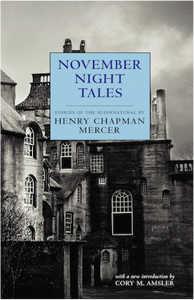 November Night Tales by Henry Chapman Mercer