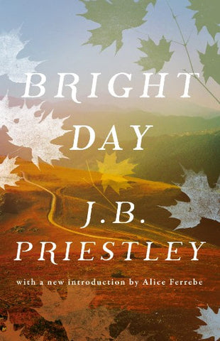 Bright Day by J.B. Priestley