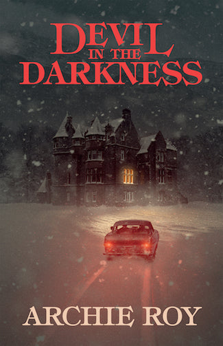 The Devil in the Darkness by Archie Roy