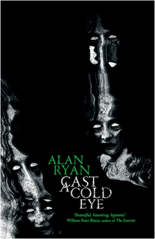 Cast a Cold Eye by Alan Ryan