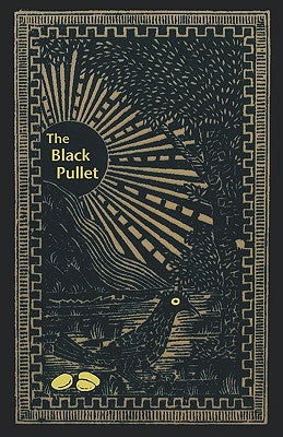 The Black Pullet: Science of Magical Talisman by Anonymous