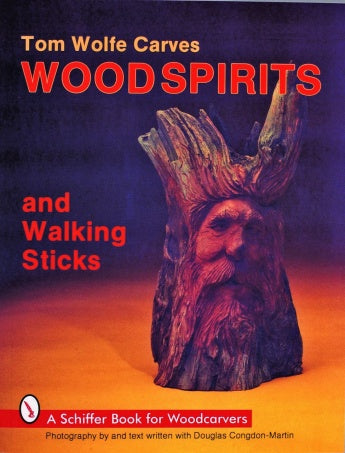 Tom Wolfe Carves Woodspirits & Walking Sticks