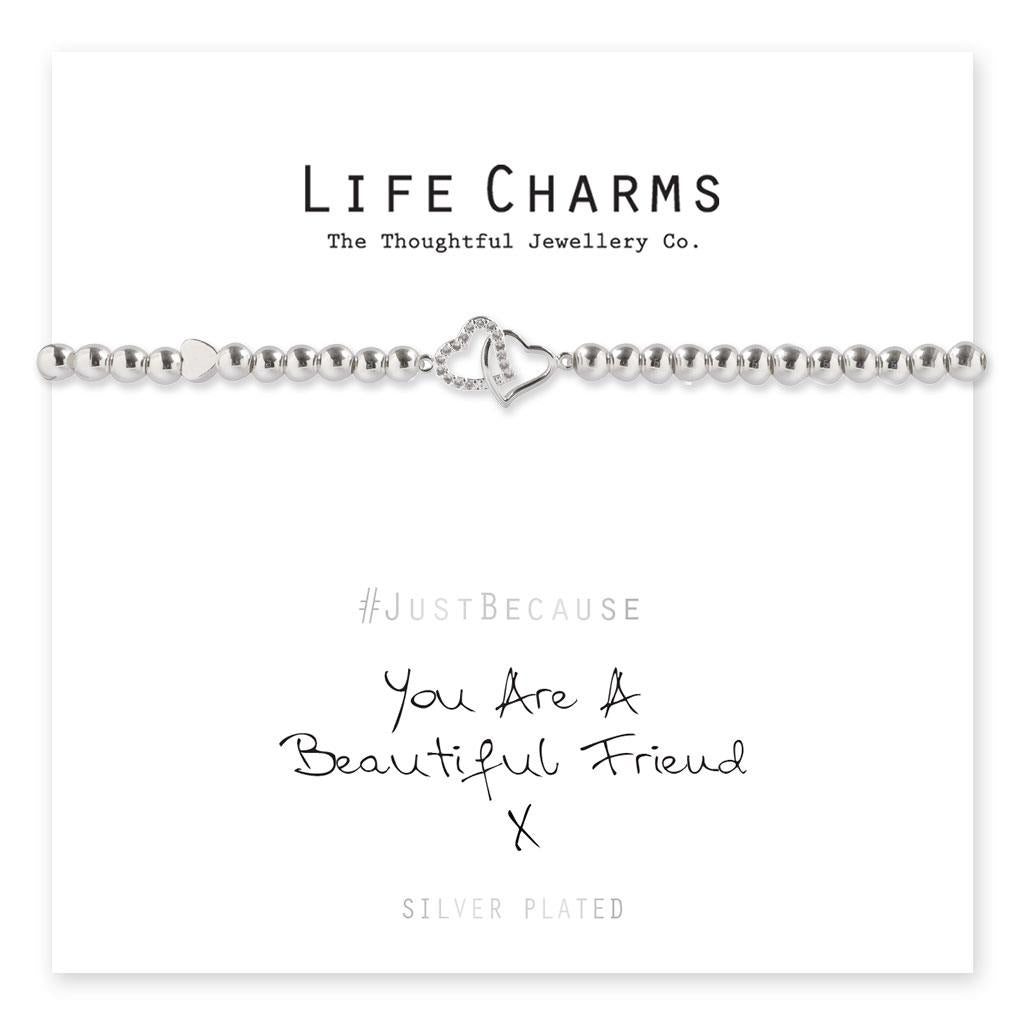 Life Charms You Are A Beautiful Friend Bracelet