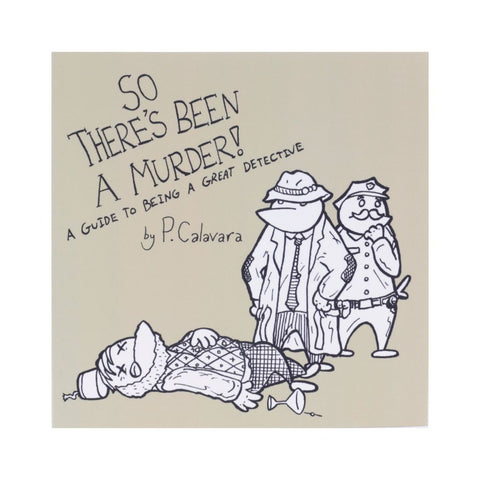 So There's Been A Murder! Book