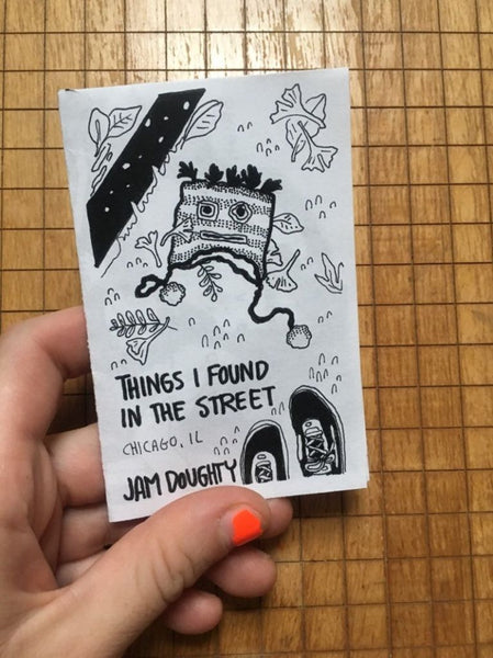Things I Found In The Street Zine