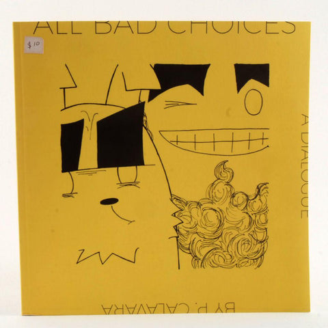 All Bad Choices Picturebook